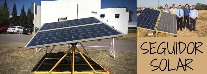 UP Aguascalientes seguidor solar Ing Tecnologias Energeticas